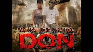 Vanessa Bling Ft Masicka - Don (Raw) February 2017