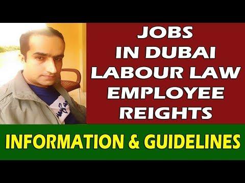 Jobs In Dubai UAE Labour Law & Labour Rights