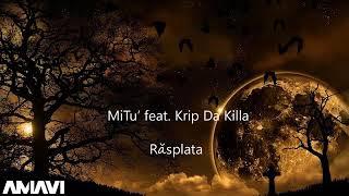 MiTu' feat  Krip Da Killa - R?splata