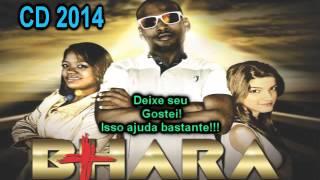 Bhara Santidade CD 2014 Completo