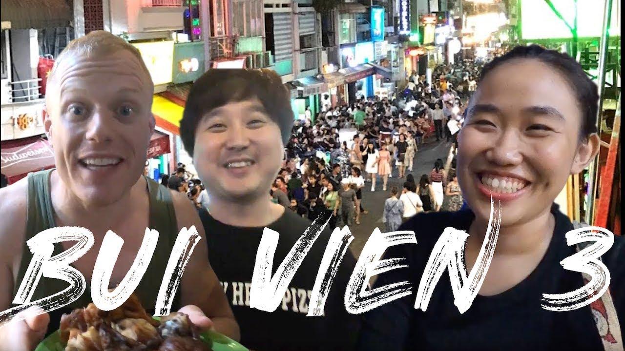 SAIGON VIETNAM PARTY STREET! ? Bui Vien Street Food & Nightlife Tour 3! ft. Yevato Oldboy