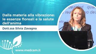 Dalla materia alla vibrazione: le essenze floreali e la salute dell'anima - Dott.ssa Silvia Zavagno