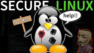 5 Steps to Se¢ure Linux (protect from hackers)