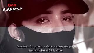Download LAGU ONA HETHARUA INDONESIA BANGKIT cipt: Kenny Batmomolin