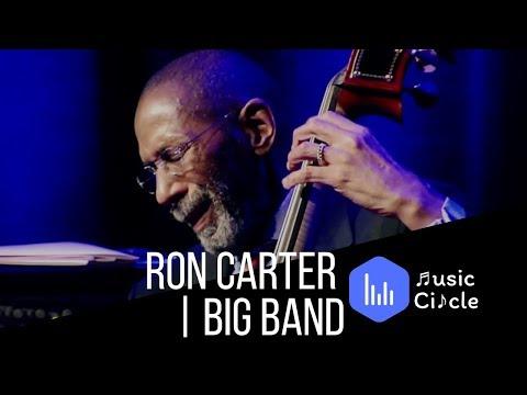Ron Carter | Big Band