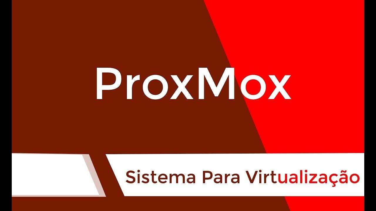 ProxMox Sistema para virtualização - #Apresentando Sistemas