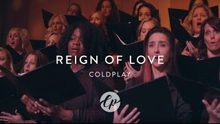 Coldplay - Reign of Love - Live Orchestra / Choir