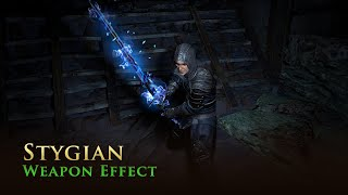Path of Exile: Stygian Weapon Effect