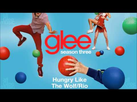 Hungry Like The Wolf / Rio | Glee [HD FULL STUDIO]