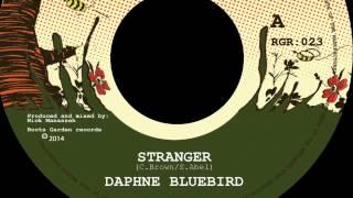 01 Daphne BlueBird - Stranger (Vocal Mix) [Roots Garden Records]