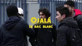 Gambar cover Ojalá - Le Bac Blanc (Ép.02)