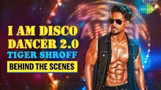 Download lagu The Making Of I Am A Disco Dancer 2.0 | Tiger Shroff | Benny Dayal | Bosco Martis