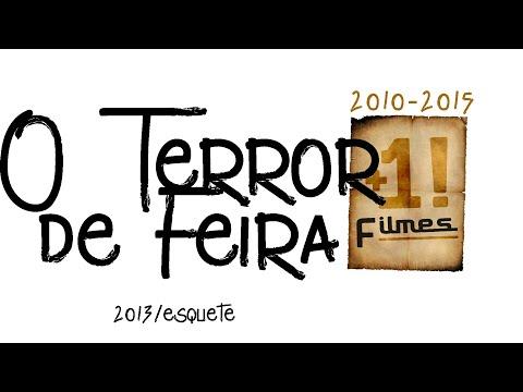 O Terror de Feira (+1! no Interior)