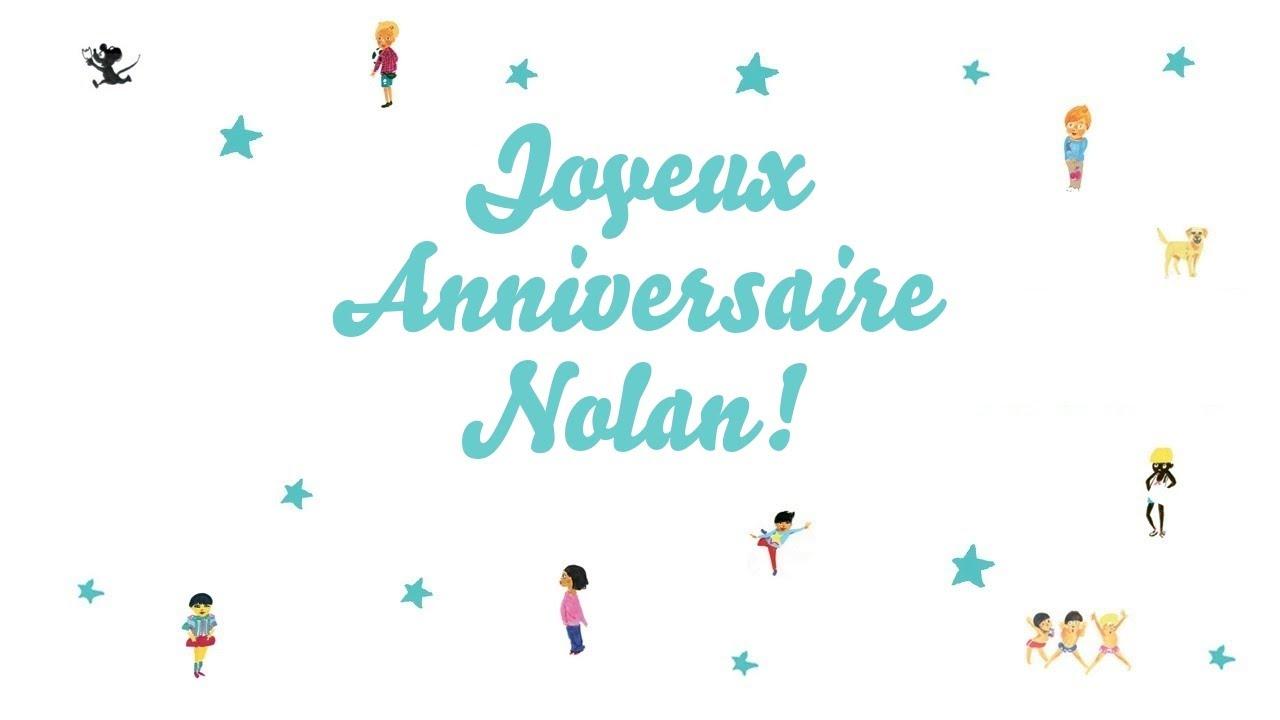 Joyeux Anniversaire Nolan Youtube