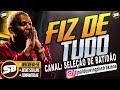 ALDAIR PLAYBOY - FIZ DE TUDO ( BATIDÃO ROMÂNTICO )