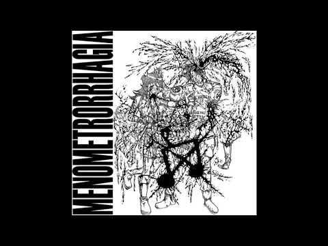 Menometrorrhagia - Extreme Gore Noise Terror (full album)