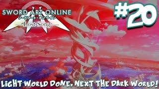 Light World Done, NEXT THE DARK WORLD!   Sword Art Online: Lost Song - Episode 20