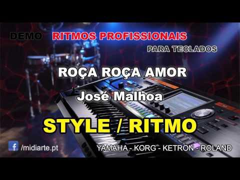 ♫ Ritmo / Style - ROÇA ROÇA AMOR - José Malhoa