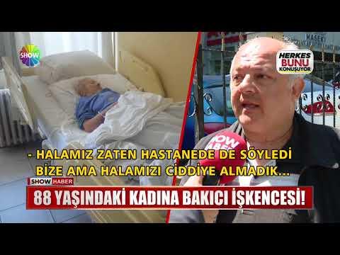 88 yaşındaki kadına bakıcı işkencesi!