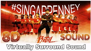 Singapenney | 8D Audio Song | Bigil | Thalapathy Vijay | AR Rahman 8D Songs