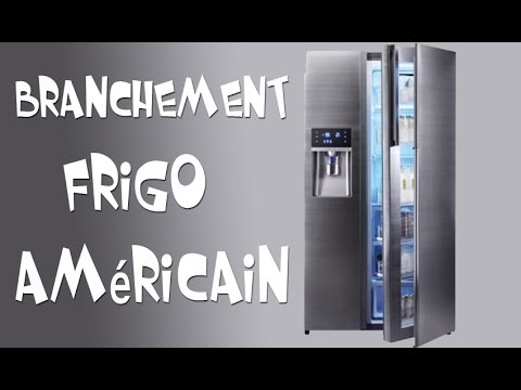 branchement frigo am ricain youtube. Black Bedroom Furniture Sets. Home Design Ideas