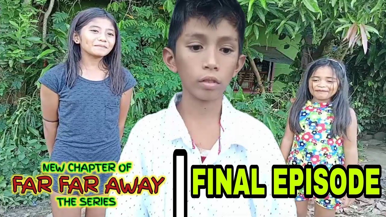 Download New Chapter of Far Far Away (The Series) (Final Episode)