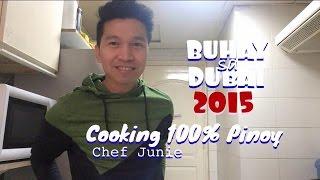 Buhay sa Dubai 2015 || Cooking 100% Pinoy Food