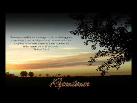 Repentance - Thomas Boston & Thomas Watson
