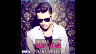 Adrian Sina Feat Diana Hetea - Back To Me (Marius Love Interpretation)