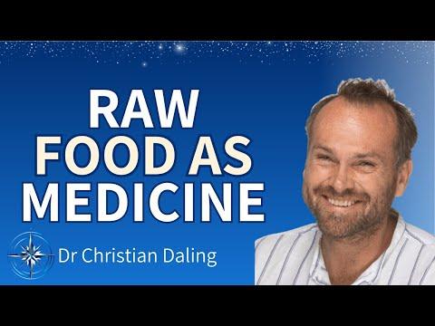 Raw Food as medicine - Dr Christian Daling