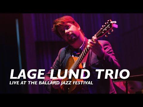 Lage Lund Trio | Live At The Ballard Jazz Festival
