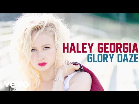 Haley Georgia - Glory Daze (Audio)