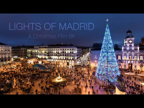 LIGHTS OF MADRID | A Christmas TimeLapse | 8K
