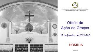 Ofício de Ação de Graças do dia 17 de janeiro de 2021-D.C. HOMILIA