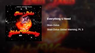 Everything U Need