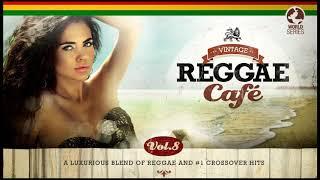Vintage Reggae Café Vol. 8 -  Full Album