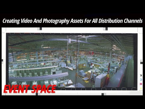 Creating Video And Photography Assets For All Distribution Channels