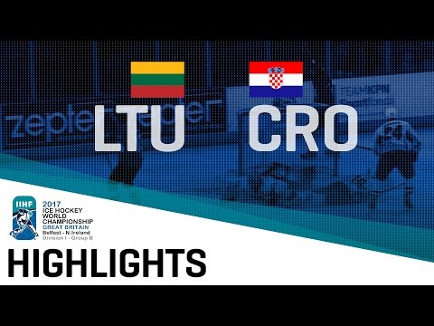 Lithuania - Croatia | Highlights | 2017 IIHF Ice Hockey World Championship Division I Group B