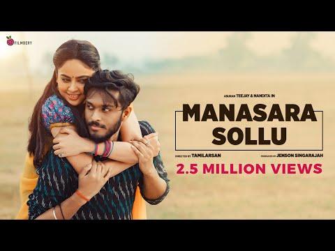 Manasara Sollu Official Video Song - Teejay | Priyanka | Nandita | Jenson | Tamilarasan
