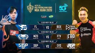 FL vs BOX   MZD vs FTV   SGP vs EVS [08.03.2020] - Viettel 5G ĐTDV mùa Xuân 2020