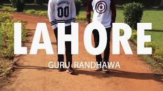 Lahore | Guru Randhawa | Dance Cover | Dance Choreography