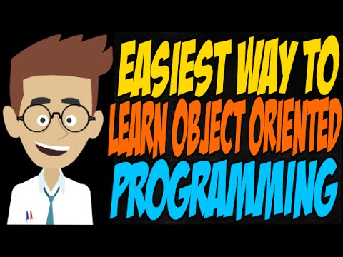 Easiest Way to Learn Object Oriented Programming