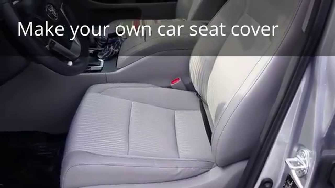 How to make your own car seat cover - Part 1 of 2 - YouTube