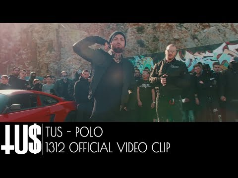 Tus & Polo - 1312 - Official Video Clip