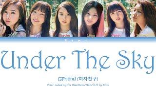GFRIEND (여자친구) - Under The Sky (하늘 아래서) (Color Coded Lyrics …