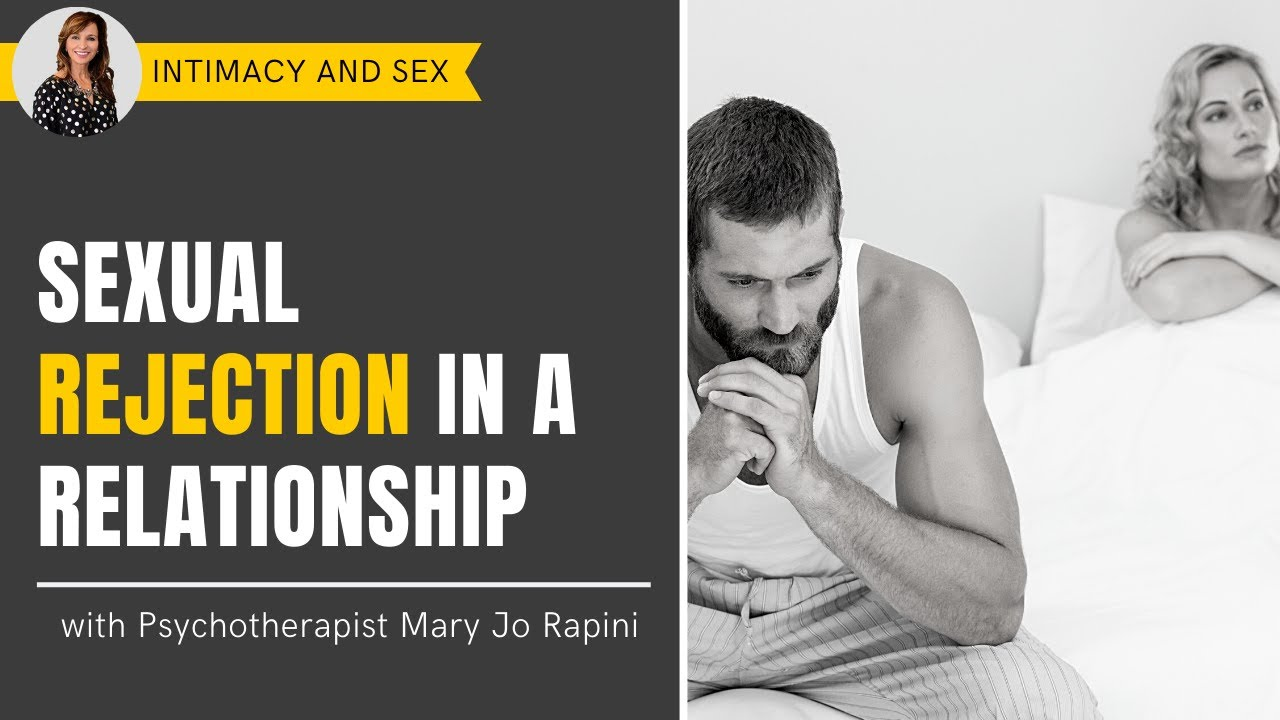 Sex and rejection