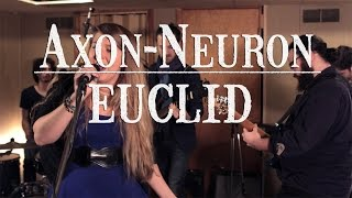 "Wolf House Sessions | Axon-Neuron ""Euclid"""