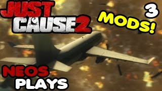 Mod Mayhem! Just Cause 2 #3 | Neos Plays