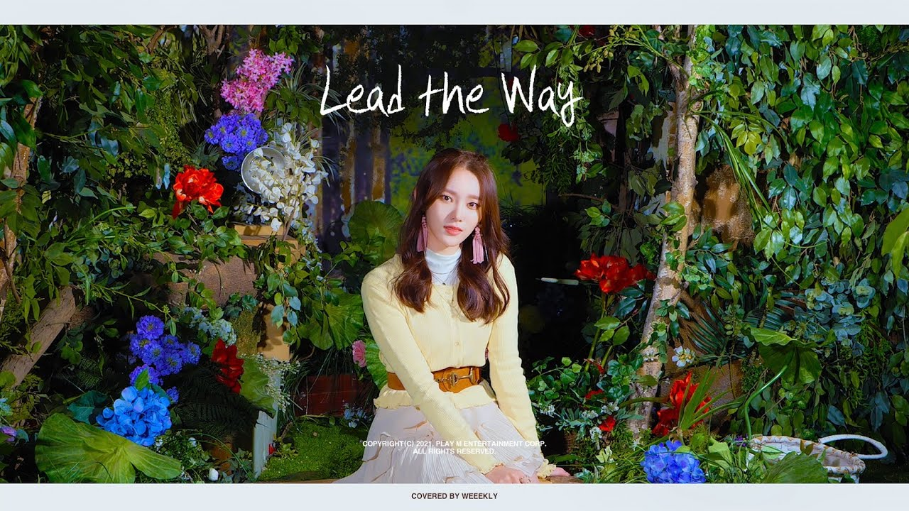 """Weeekly(위클리) : 먼데이 - Jhené Aiko 'Lead the Way' (From """"Raya and the Last Dragon"""") COVER🎶"""