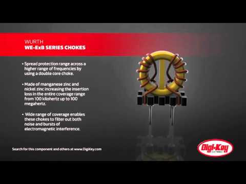 Wurth WE-ExB Common Mode Choke Product Overview | Digi-Key Daily